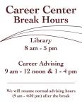 Career Center- Break Hours Sign