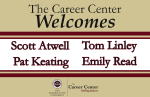 Career Center Welcome Sign- Employer Panel