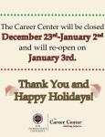 Career Center- Winter Break Closed Notification Sign