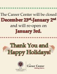 Career Center- Winter Break Closed Notification Sign