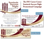 FSU Career Center- Seminole Success Night Campaign