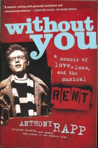 Anthony Rapp Rent Without You Image
